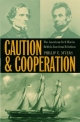 Caution and Cooperation - Phillip E. Myers; Mary Ann Heiss