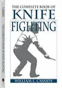 The Complete Book of Knife Fighting