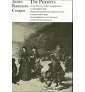 The Pioneers or the Sources of the Susquehanna - James Fenimore Cooper