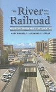The River and the Railroad: An Archaeological History of Reno