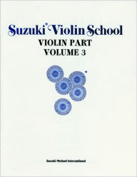 Suzuki Violin School, Vol 3: Violin Part - Alfred Publishing Staff