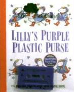 Lilly's Purple Plastic Purse [With Hardcover Book]