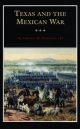 Texas and the Mexican War - Charles M. Robinson