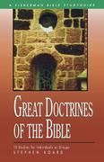 Board, Stephen: Great Doctrines of the Bible