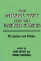 The Middle East and the United States - Itamar Rabinovich; Haim Shaked;  Shaked