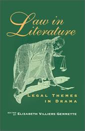 Law in Literature: Legal Themes in Drama - Gemmette, Elizabeth Villiers