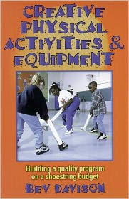 Creative Physical Activities & Equipment