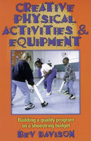 Creative Physical Activities & Equipment - Beverly Davison