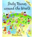Baby Names Around the World - Bruce Lansky