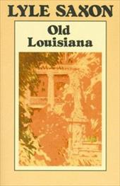 Old Louisiana - Saxon, Lyle