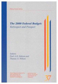 The 2000 Federal Budget: Retrospect and Prospect - Paul Hobson