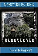 Blood Lover: Power of the Blood World