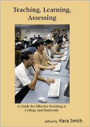 Teaching, Learning, Assessing - Kara Smith