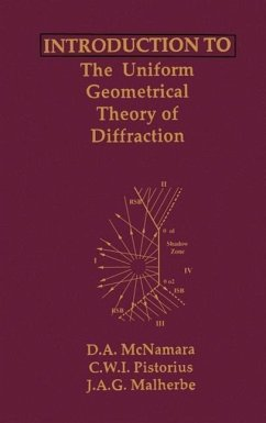 Introduction to the Uniform Geometrical Theory of Diffraction - McNamara, D. A. Pistotius, C. W. I. Malherbe, J. A. G.