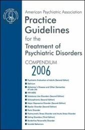 Practice Guidelines for the Treatment of Psychiatric Disorders Compendium - American Psychiatric Association