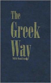 The Greek Way - Edith Hamilton