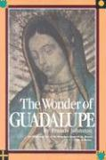 Wonder of Guadalupe: