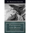 Preparation for Death - Alfonso Maria de' St.Liguori