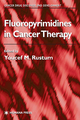 Fluoro-Pyrimidines in Cancer Therapy - Youcef M. Rustum