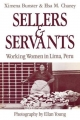 Sellers and Servants - Ximena Bunster; Ellan Young