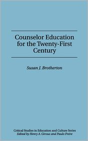 Counselor Education For The Twenty-First Century