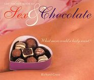 The Pocket Book of Sex and Chocolate: What More Could a Body Want?