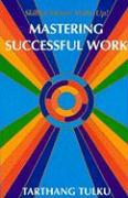 Mastering Successful Work: Skilful Means: Wake Up!