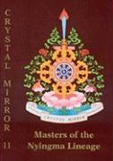 Master of the Nyingma Lineage Crystal Mirror 11