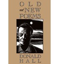 Old and New Poems - Donald Hall