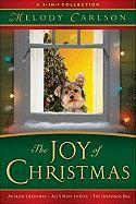 The Joy of Christmas: A 3-In-1 Collection