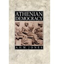 Athenian Democracy - A. H. M. Jones