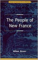 The People of New France - Allan Greer
