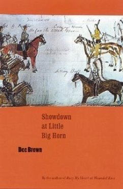 Showdown at Little Big Horn - Brown, Dee