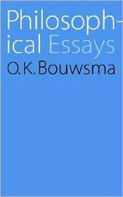 Philosophical Essays - O. K. Bouwsma