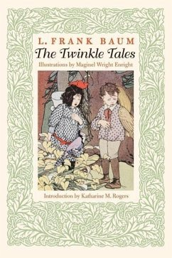 The Twinkle Tales - Baum, L. Frank