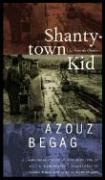 Shantytown Kid: Le Gone Du Chaaba