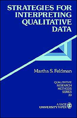 Strategies for Interpreting Qualitative Data - Martha S. Feldman