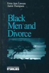 Black Men and Divorce - Lawson, Erma Jean / Thompson, Aaron