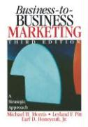 Business-To-Business Marketing: A Strategic Approach