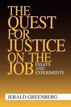 The Quest for Justice on the Job: Essays and Experiments - Greenberg, Jerald