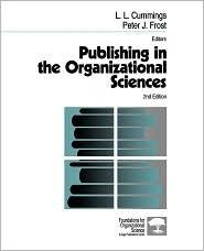 Publishing In The Organizational Sciences - Peter J. Frost, L. L. Cummings (Editor), Larry L. Cummings