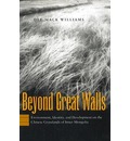 Beyond Great Walls - Dee Mack Williams