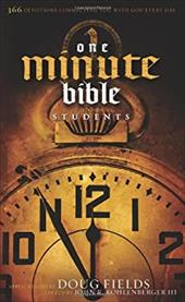 One Minute Bible for Students: 366 Devotions Connecting You with God Every Day - Fields, Doug / Kohlenberger, John R., III