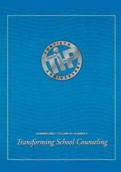 Transforming School Counseling: A Special Issue of Theory Into Practice - Herausgeber: Sears, Susan Jones