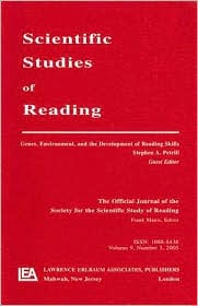 Genes, Environment, and the Development of Reading Skills A Special Issue of scientific Studies of Reading - Stephen A. Petrill (Editor)