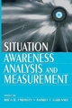 Situation Awareness Analysis and Measurement - Mica R. Endsley; Daniel J. Garland
