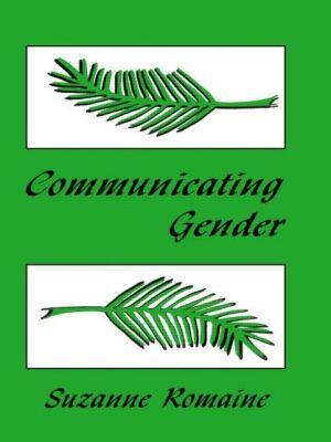 Communicating Gender - Suzanne Romaine