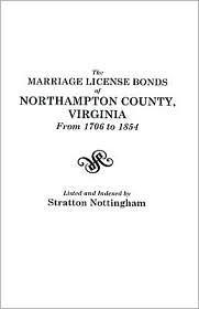 The Marriage License Bonds Of Northampton County, Virginia From 1706 To 1854 - Nottingham