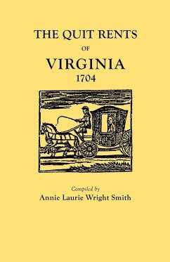 The Quit Rents of Virginia, 1704 - Smith, Annie Laurie Wright Smith, Alison