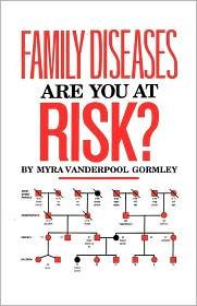 Family Diseases - Gormley